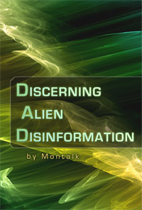 Discerning Alien Disinformation by Montalk